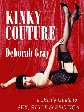 Kinky Couture by Deborah Gray - New Release 2005