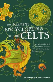Element Encyclopedia of The Celts